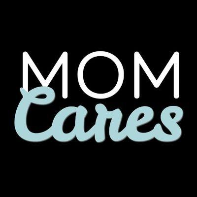 Mom Cares